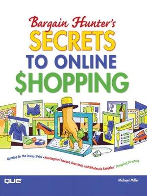 cover image of Bargain Hunter's Secrets to Online Shopping