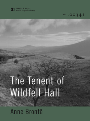 cover image of The Tenent of Wildfell Hall (World Digital Library Edition)