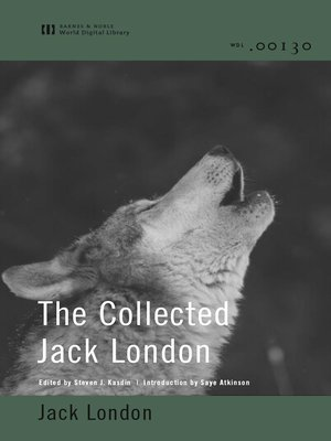 cover image of The Collected Jack London (World Digital Library)