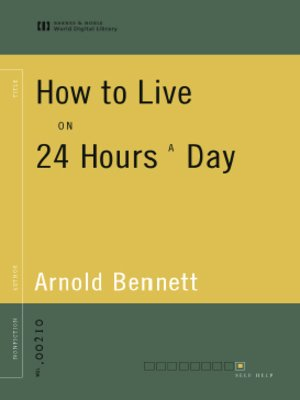 cover image of How to Live on 24 Hours a Day (World Digital Library Edition)