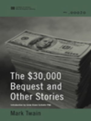 cover image of The $30,000 Bequest and Other Stories (World Digital Library Edition)