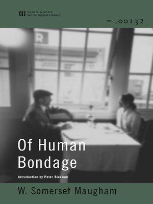cover image of Of Human Bondage (World Digital Library)