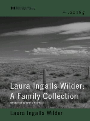 cover image of Laura Ingalls Wilder: A Family Collection (World Digital Library Edition)