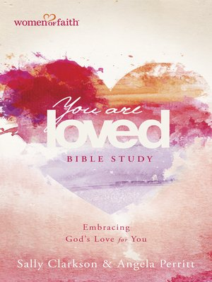 cover image of You Are Loved Bible Study