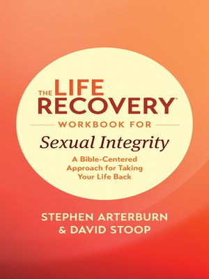 cover image of The Life Recovery Workbook for Sexual Integrity
