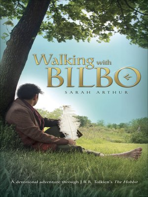 cover image of Walking with Bilbo