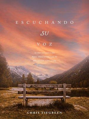 cover image of Escuchando su voz
