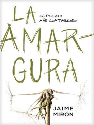 cover image of La amargura