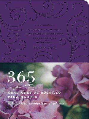 cover image of 365 oraciones de bolsillo para madres
