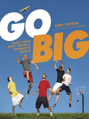 cover image of Go Big