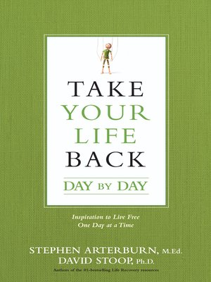 cover image of Take Your Life Back Day by Day