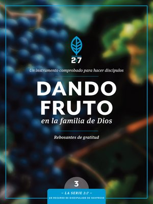 cover image of Dando fruto en la familia de Dios