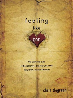 cover image of Feeling like God