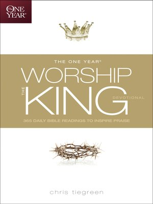cover image of The One Year Worship the King Devotional