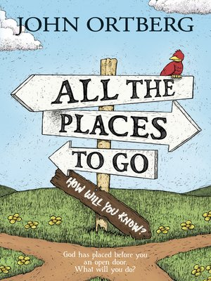 cover image of All the Places to Go . . . How Will You Know?