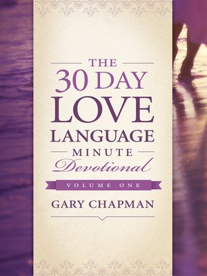 cover image of The 30-Day Love Language Minute Devotional Volume 1