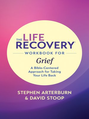 cover image of The Life Recovery Workbook for Grief