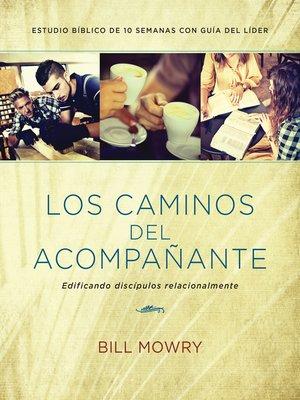 cover image of Los caminos del acompañante