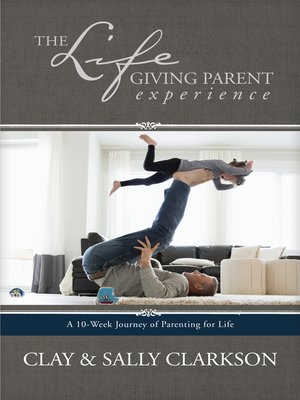 cover image of The Lifegiving Parent Experience