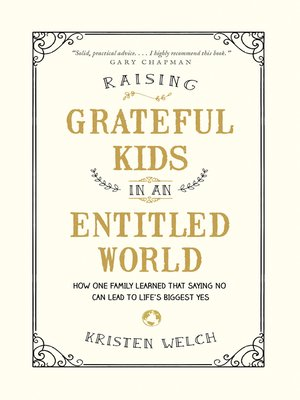 cover image of Raising Grateful Kids in an Entitled World