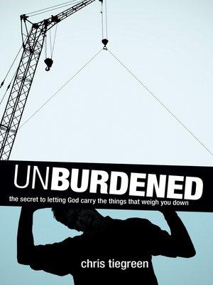 cover image of Unburdened