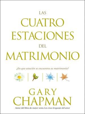 cover image of Las cuatro estaciones del matrimonio