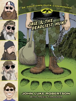 cover image of Jase & the Deadliest Hunt