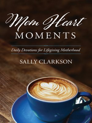 cover image of Mom Heart Moments