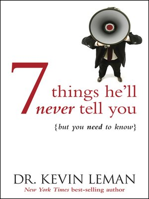cover image of 7 Things He'll Never Tell You