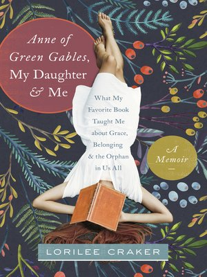 "cover image of ""Anne of Green Gables,"" My Daughter, and Me"