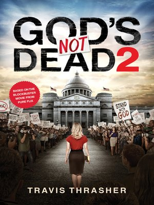 cover image of God's Not Dead 2
