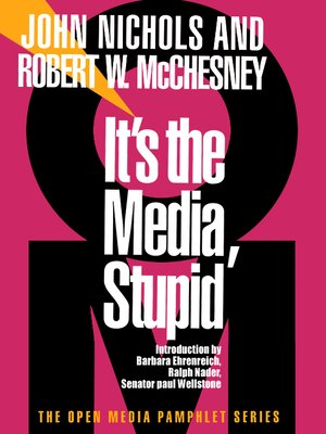 cover image of It's the Media, Stupid