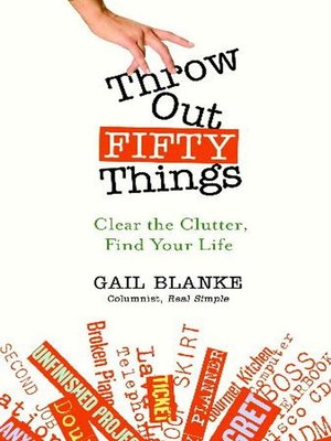 cover image of Throw Out Fifty Things