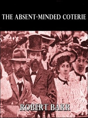 cover image of The Absent-Minded Coterie