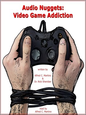 cover image of Audio Nuggets: Video Game Addiction
