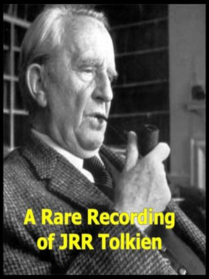 cover image of A Rare Recording of J. R. R. Tolkien