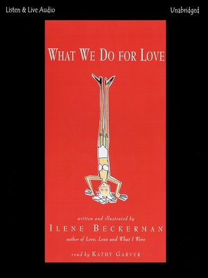 cover image of What We Do for Love