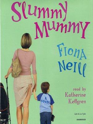 cover image of Slummy Mummy