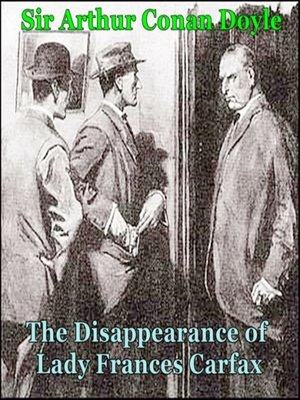 cover image of The Disappearance of Lady Frances Carfax
