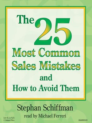 cover image of The 25 Most Common Sales Mistakes and How to Avoid Them