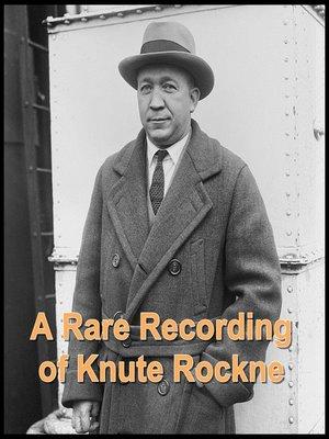 cover image of A Rare Recording of Knute Rockne