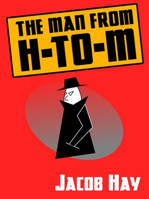 cover image of The Man from H-to-M