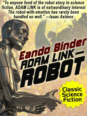 cover image of Adam Link, Robot
