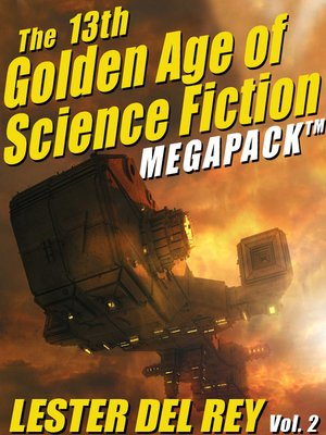 cover image of The Thirteenth Golden Age of Science Fiction Megapack