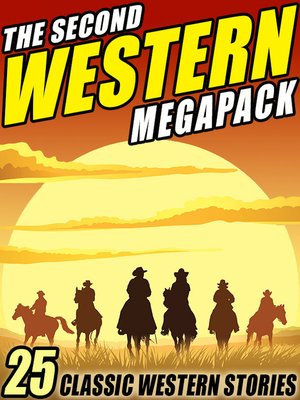 cover image of The Second Western Megapack