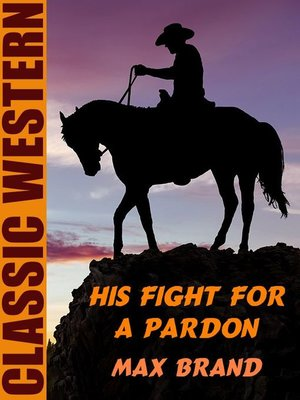 cover image of His Fight for a Pardon