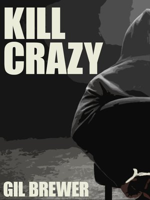 cover image of Kill Crazy
