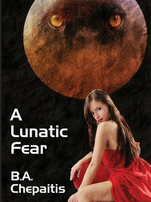 cover image of A Lunatic Fear