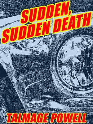 cover image of Sudden, Sudden Death