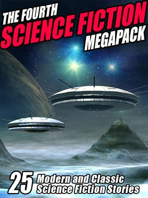 cover image of The Fourth Science Fiction Megapack